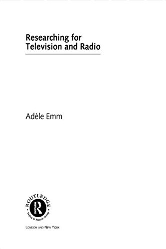 Researching for Television and Radio (Media Skills): Emm, Adele