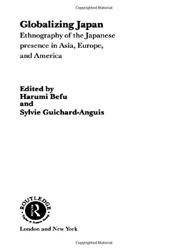 9780415244121: Globalizing Japan: Ethnography of the Japanese presence in Asia, Europe, and America: Ethnography of the Japanese Presence in America, Asia and Europe (Nissan Institute/Routledge Japanese Studies)