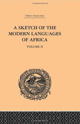 9780415244541: A Sketch of the Modern Languages of Africa: Volume II (Trubner's Oriental Series) (Volume 90)