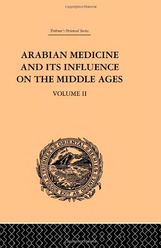 9780415244633: Arabian Medicine and its Influence on the Middle Ages: Volume II (Trubner's Oriental Series) (Volume 6)