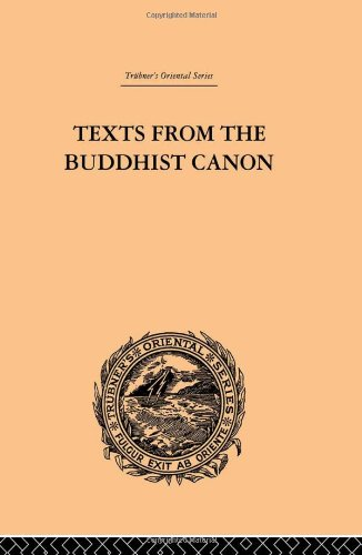 Texts from the Buddhist Canon: Commonly Known as Dhammapada (Trubner's Oriental Series) (...