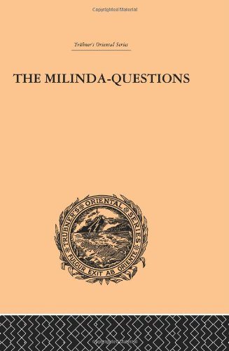 9780415244756: Trübner's Oriental Series: The Milinda-Questions: An Inquiry into its Place in the History of Buddhism with a Theory as to its Author (Trubner's Oriental)