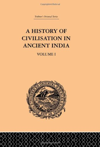 A History of Civilisation in Ancient India: Romesh Chunder Dutt