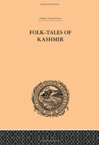 Folk-Tales of Kashmir (Trubner's Oriental Series) (Volume: J. Hinton Knowles