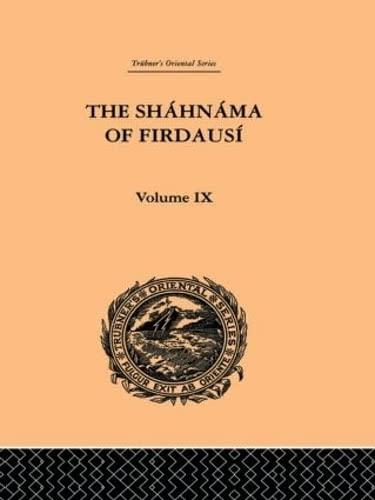 9780415245463: The Shahnama of Firdausi: Volume IX (Trubner's Oriental Series) (Volume 85)