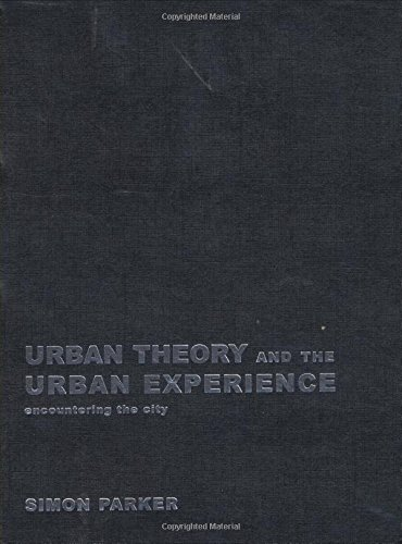 9780415245913: Urban Theory and the Urban Experience: Encountering the City