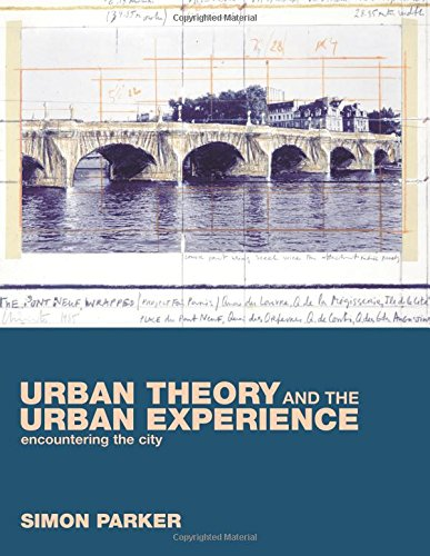 9780415245920: Urban Theory and the Urban Experience: Encountering the City