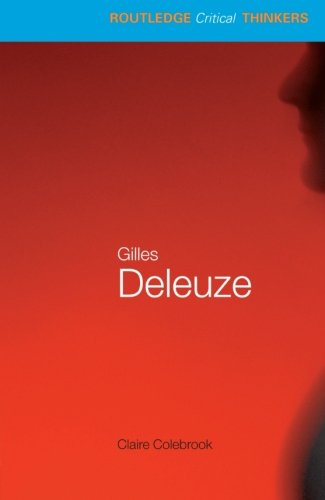 9780415246347: Gilles Deleuze (Routledge Critical Thinkers)