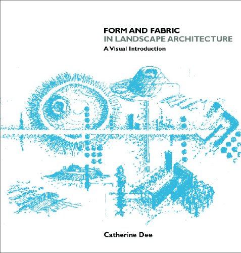 9780415246385: Form and Fabric in Landscape Architecture: A Visual Introduction