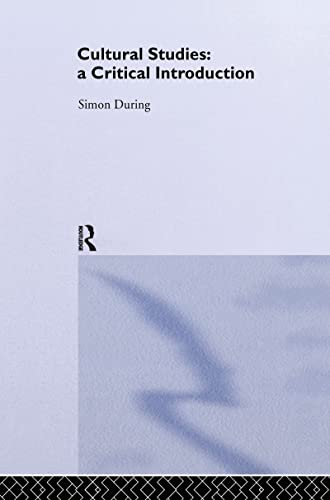 9780415246569: Cultural Studies: A Critical Introduction