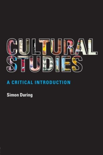 9780415246576: Cultural Studies: a critical introduction