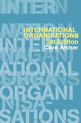 9780415246897: International Organisations