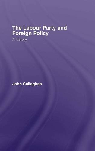 9780415246958: The Labour Party and Foreign Policy: A History