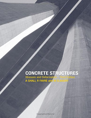 9780415247214: Concrete Structures: Stresses and Deformations: Analysis and Design for Serviceability, Third Edition