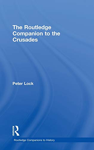 9780415247320: The Routledge Companion to the Crusades (Routledge Companions to History)