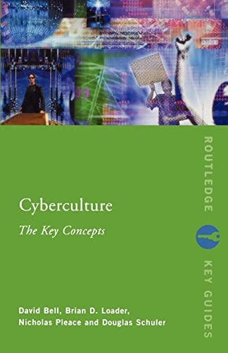 9780415247542: Cyberculture: The Key Concepts (Routledge Key Guides)