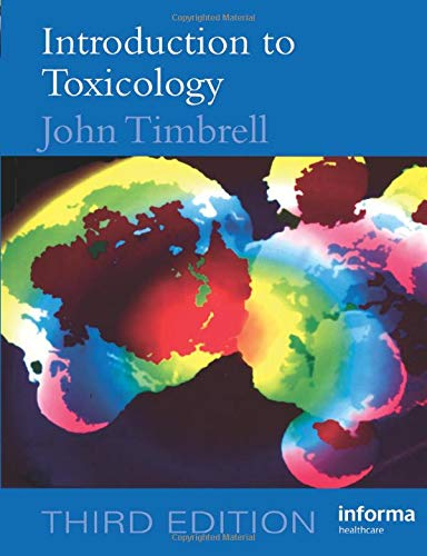 Introduction to Toxicology, Third Edition: Timbrell, John