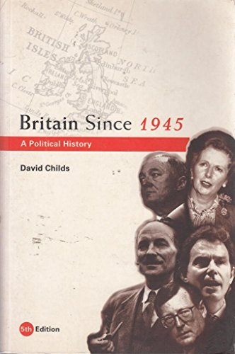 9780415248044: Britain Since 1945: A Political History