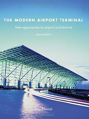 9780415248129: The Modern Airport Terminal: New Approaches to Airport Architecture