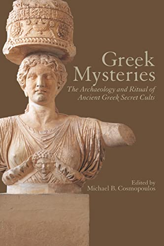 9780415248730: Greek mysteries: The Archaeology of Ancient Greek Secret Cults