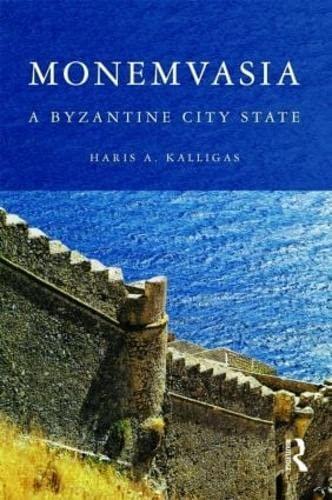 9780415248808: Monemvasia: A Byzantine City State
