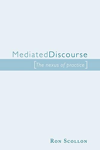 9780415248839: Mediated Discourse: The nexus of practice