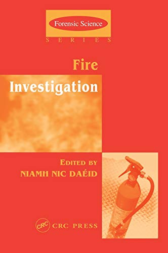 9780415248914: Fire Investigation (International Forensic Science and Investigation)