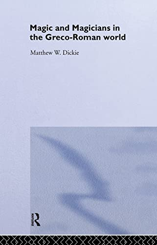 9780415249829: Magic and Magicians in the Greco-Roman World