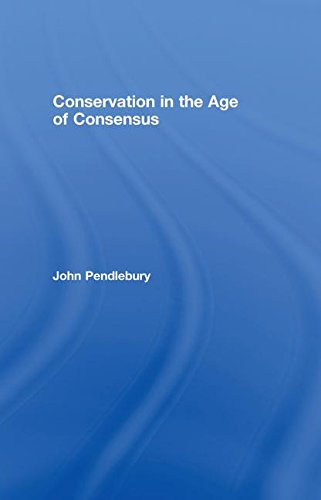 9780415249836: Conservation in the Age of Consensus