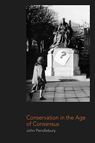 9780415249843: Conservation in the Age of Consensus