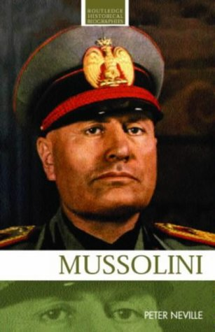 9780415249904: Mussolini (Routledge Historical Biographies)