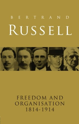 9780415250009: Freedom and Organisation, 1814-1914