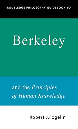 9780415250108: Routledge Philosophy GuideBook to Berkeley and the Principles of Human Knowledge (Routledge Philosophy GuideBooks)