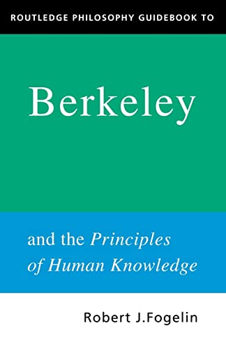 9780415250115: Routledge Philosophy GuideBook to Berkeley and the Principles of Human Knowledge (Routledge Philosophy GuideBooks)