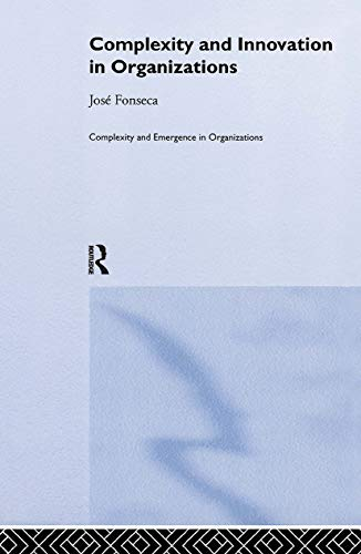9780415250290: Complexity and Innovation in Organizations (Complexity and Emergence in Organizations)