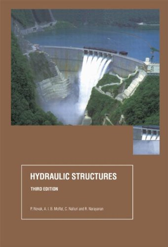 9780415250702: Hydraulic Structures, Third Edition