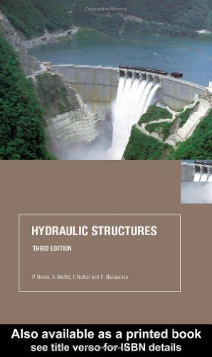 9780415250719: Hydraulic Structures, Third Edition