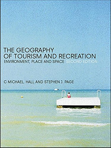 9780415250818: The Geography of Tourism and Recreation: Environment, Place and Space