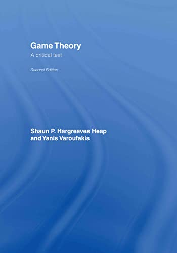 Game Theory: A Critical Introduction