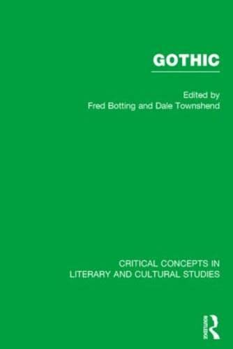 9780415251167: Gothic, Vol. 4: Twentieth-Century Gothic- Our Monsters, Our Pets (Critical Concepts in Literary and Cultural Studies)