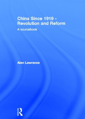 9780415251419: China Since 1919 - Revolution and Reform: A Sourcebook