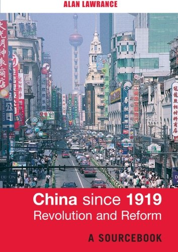 9780415251426: China Since 1919 - Revolution and Reform: A Sourcebook