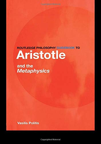 9780415251471: Routledge Philosophy GuideBook to Aristotle and the Metaphysics (Routledge Philosophy GuideBooks)