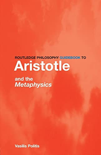 9780415251488: Routledge Philosophy GuideBook to Aristotle and the Metaphysics (Routledge Philosophy GuideBooks)