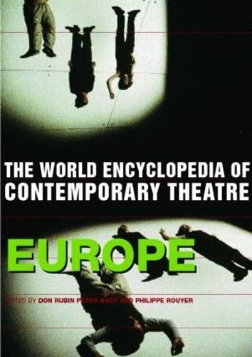 9780415251570: World Encyclopedia of Contemporary Theatre: Volume 1: Europe (Vol 1)