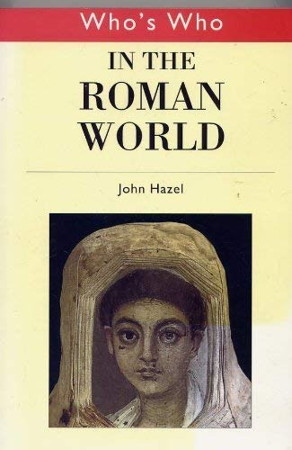 9780415251716: Who's Who in the Roman World