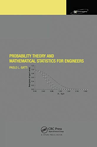 Probability Theory and Mathematical Statistics for Engineers: Gatti, Paolo L.