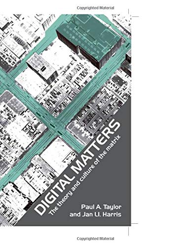 9780415251853: Digital Matters: The Theory and Culture of the Matrix