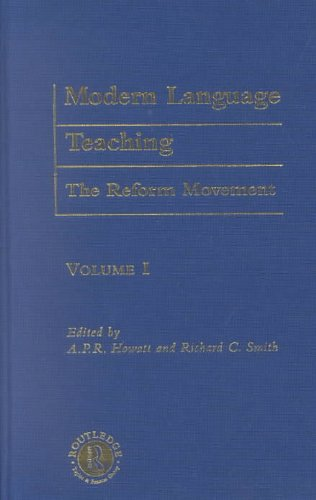 9780415251945: Modern Language Teaching: The Reform Movement (Logos Studies in Language and Linguistics)
