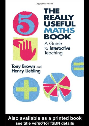 9780415252089: The Really Useful Maths Book: A Guide to Interactive Teaching: A Framework of Knowledge for Primary Teachers